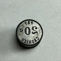 "Antique ""Pay Cashier 20¢"" Trade Token Reverse Die Sinker Stamp Cents Store  - $24.74"