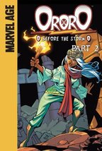 Ororo: Before the Storm, Part 2 [Library Binding] Sumerak, Marc and Barb... - $7.13
