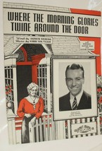 Vintage When The Morning Glories Twine Around The Door Sheet Music 1941 - $5.93