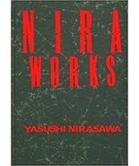 Art Book Yasushi Nirasawa NIRA WORKS Japanese 1998 - $174.67