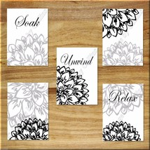 Black Gray Bathroom Wall Art Prints Bath Decor Flower Floral Soak Unwind... - $15.99