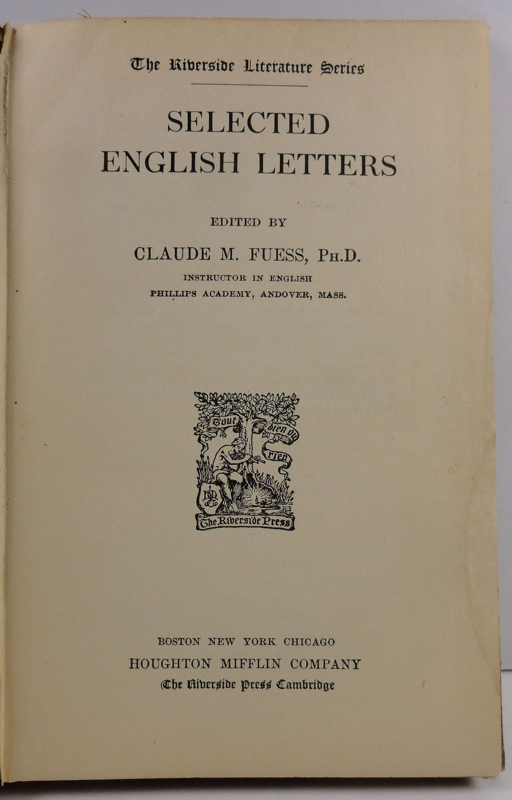 Selected English Letters edited by Claude M. Fuess 1914