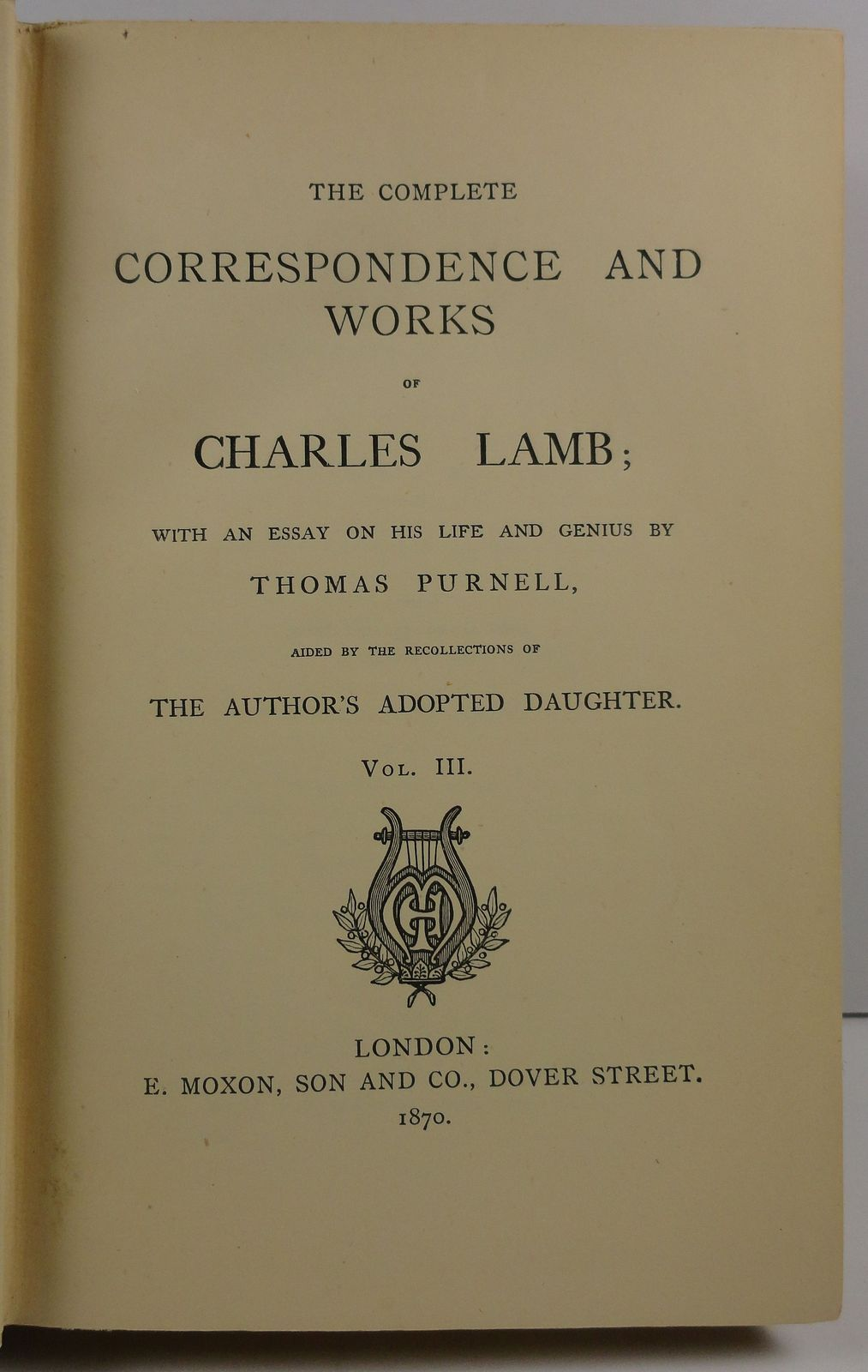 The Complete Correspondence and Works of Charles Lamb Vol. 3