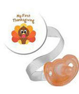 Turkey Thanksgiving Button, Pacifier and Pacifier Clip - $11.00