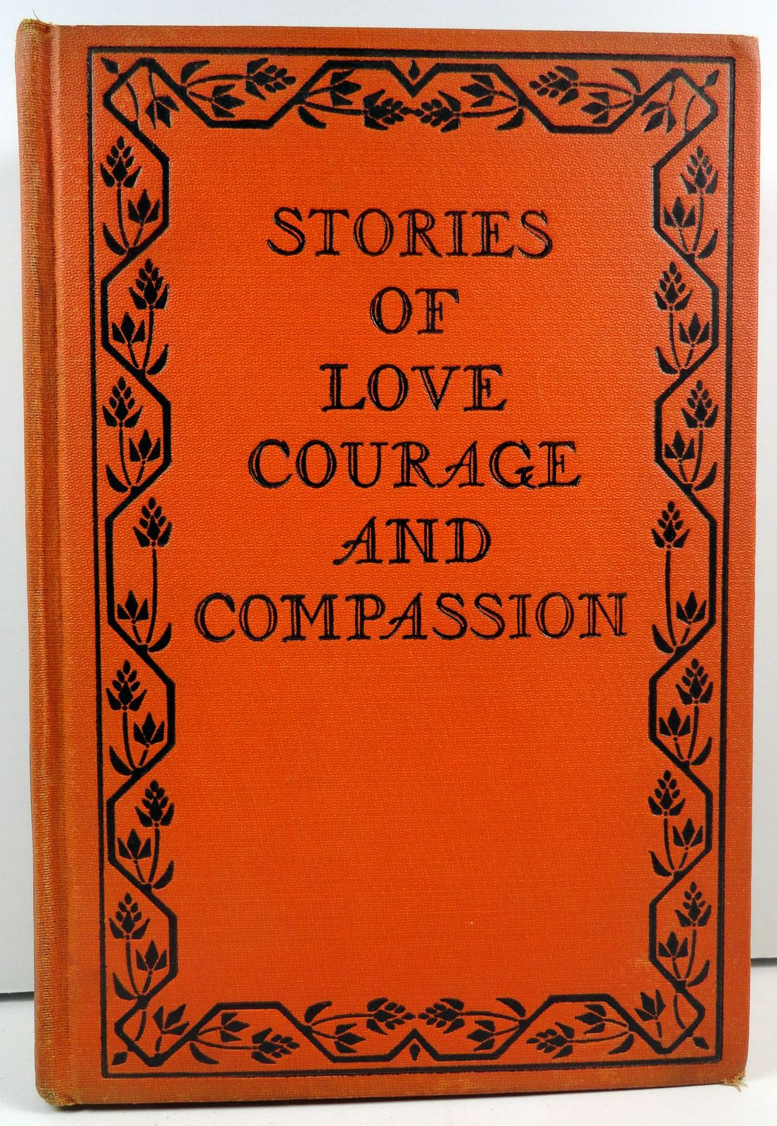 Stories of Love Courage and Compassion by Warwick Deeping