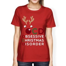 OCD Obsessive Christmas Disorder Red Women's Tee Cute Holiday Gift - $14.99