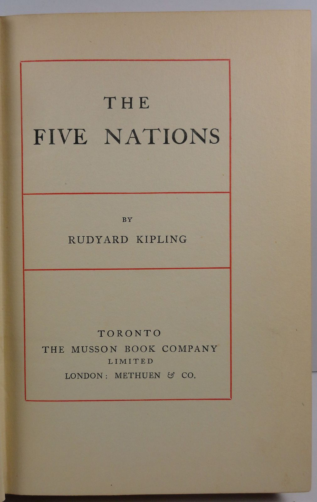 The Five Nations by Rudyard Kipling The Musson Book Company