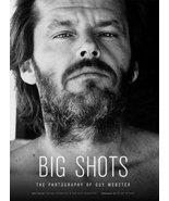 Big Shots: Rock Legends and Hollywood Icons [Hardcover] Kubernik, Harvey... - $26.68