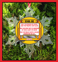 School Bus Drivers Prayer Christmas Ornament - X-MAS Snowflake Ornament - $12.95