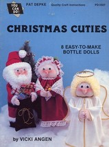 Christmas Cuties Bottle Dolls Pattern 8 Dolls  - 30 Days To Shop & Pay! - $1.77
