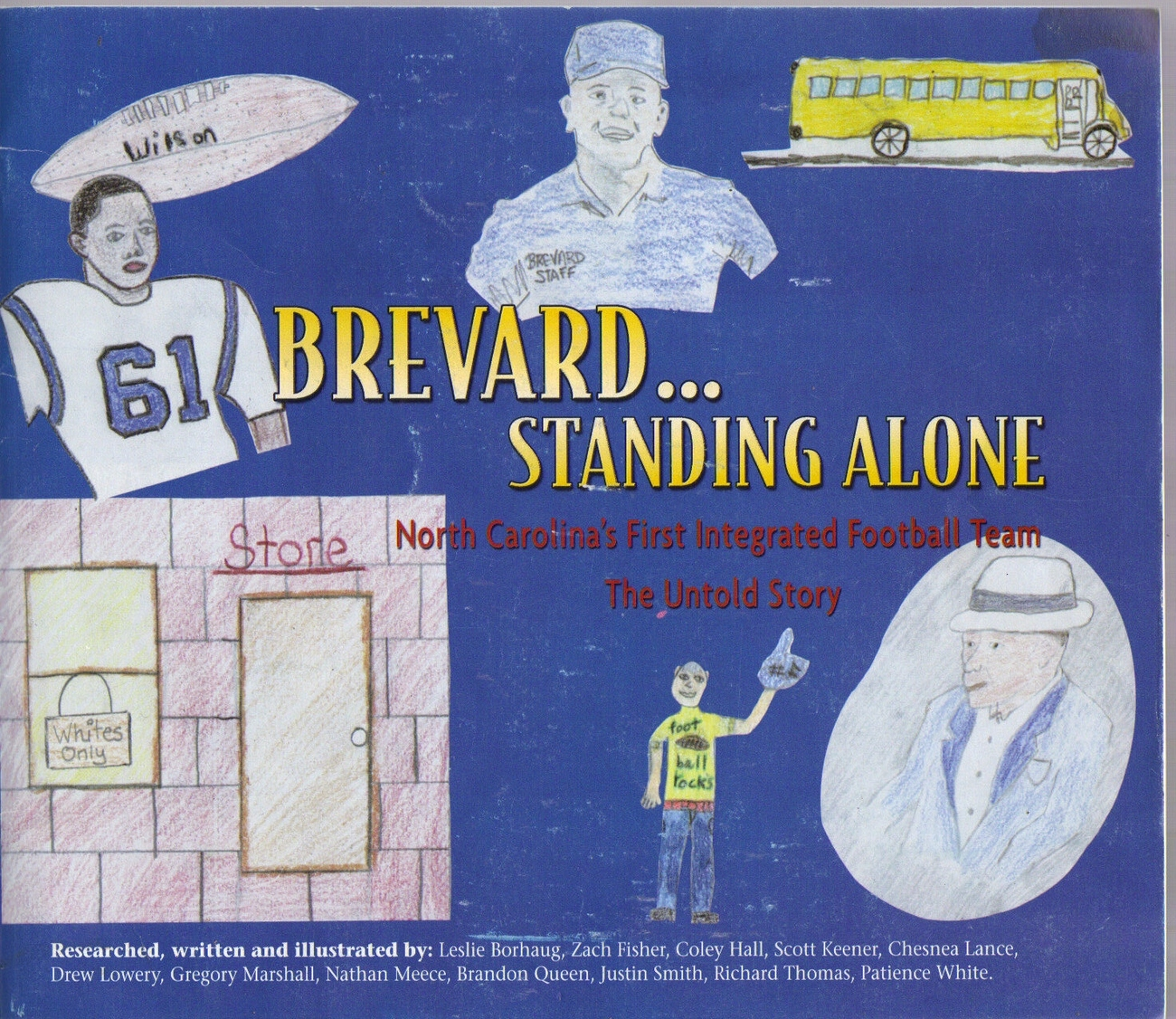 "Book ""Brevard...Standing Alone: North Carolina's First Integrated Football Team"""