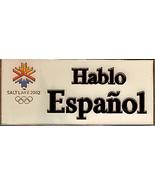 "SLC 2002 Olympics ""Hablo Espanol"" Pinback Pin B... - $8.50"