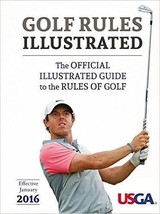 Golf Rules Illustrated The Official Illustrated Guide to the Rules of Go... - $19.75