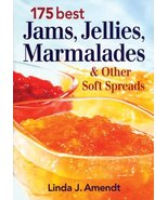 175 Best Jams, Jellies, Marmalades and Other Soft Spreads Amendt, Linda J. - $12.73