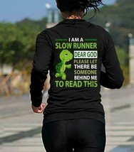 Turtle I Am A Slow Runner Dear God Please Let There Be Someone Behind Sweatshirt - $27.23