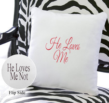 He Loves Me / He Loves Me Not Throw Pillow - $49.00