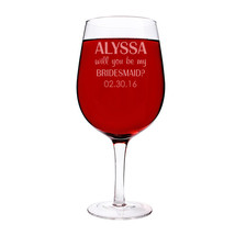 Personalized Will You Be My Bridesmaid? 25 oz. XL Wine Glass - $33.00