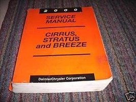 2000 Chrysler Cirrus Dodge Stratus Plymouth Breeze Repair Shop Service Manual - $27.25