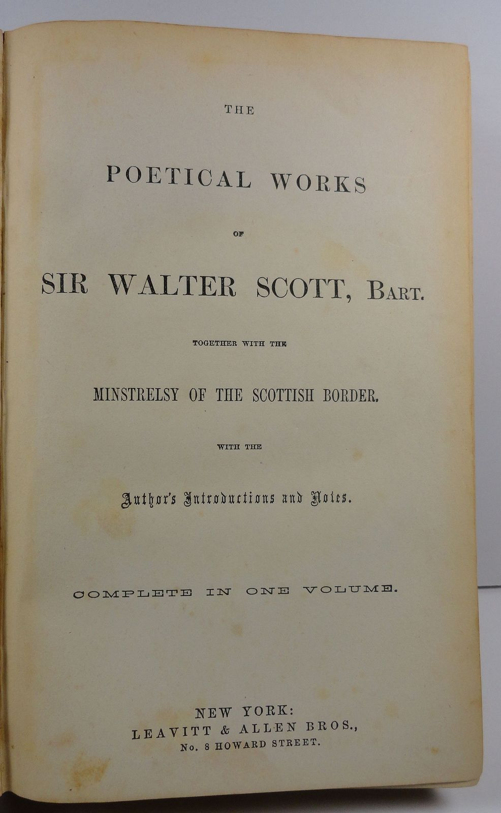 The Poetical Works of Sir Walter Scott Leavitt and Allen