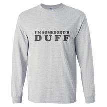 I'm somebody's Duff Longsleeve Men S-3XL Grey - $21.00