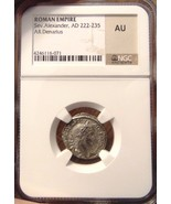 SEVERUS ALEXANDER Roman Empire 222-235 AD NGC AU Denarius Ancient Caesar... - ₨12,355.16 INR