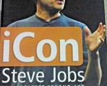 ICon Steve Jobs : The Greatest Second Act in the History of Business by Jeffrey