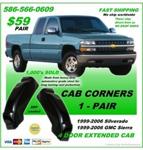 SILVERADO CAB CORNERS 4 DOOR EXTENDED CAB 1999-2006 - FAST SHIPPING - $57.23