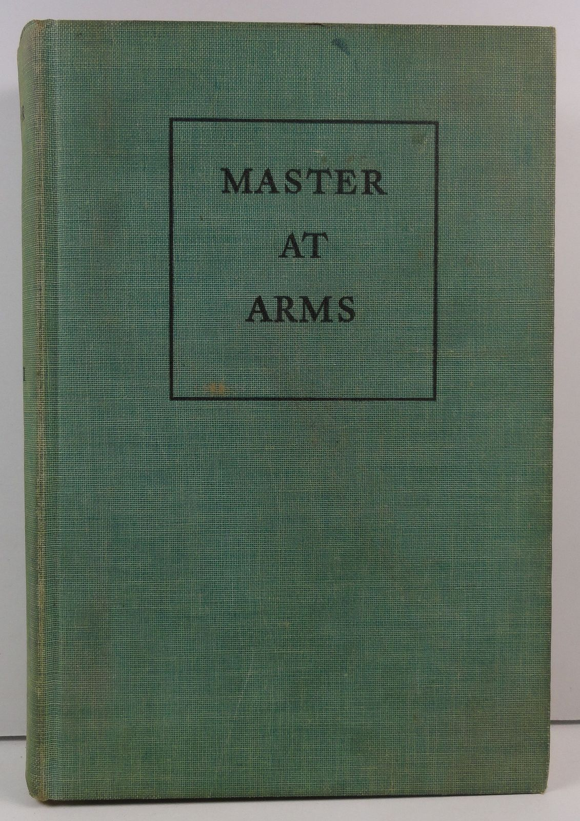 Primary image for Master At Arms by Rafael Sabatini 1940 Houghton Mifflin