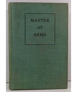 Master At Arms by Rafael Sabatini 1940 Houghton Mifflin - $9.99