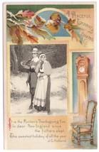 Pilgrims Grandfather Clock Vntg Thanksgiving Postcard Embossed 1909 Wins... - $6.69
