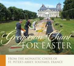 GREGORIAN CHANT - EASTER by The Monastic Choir of St. Peter's Abby