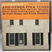 Clásico Nonesuch & Otros Folk Songs Folkways Record Álbum Vinilo LP Pete... - £33.91 GBP