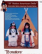 "13"" Native American Dolls Indian Dresses Td Creations Crochet Pattern Leaflet - $5.37"