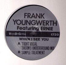 """sealed 12"""" Frank Youngwerth + Ernie When I See You Chicago House Jeremy ... - $9.98"""