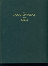 An Acquaintrance with ALCO  - hardcover  - $24.70
