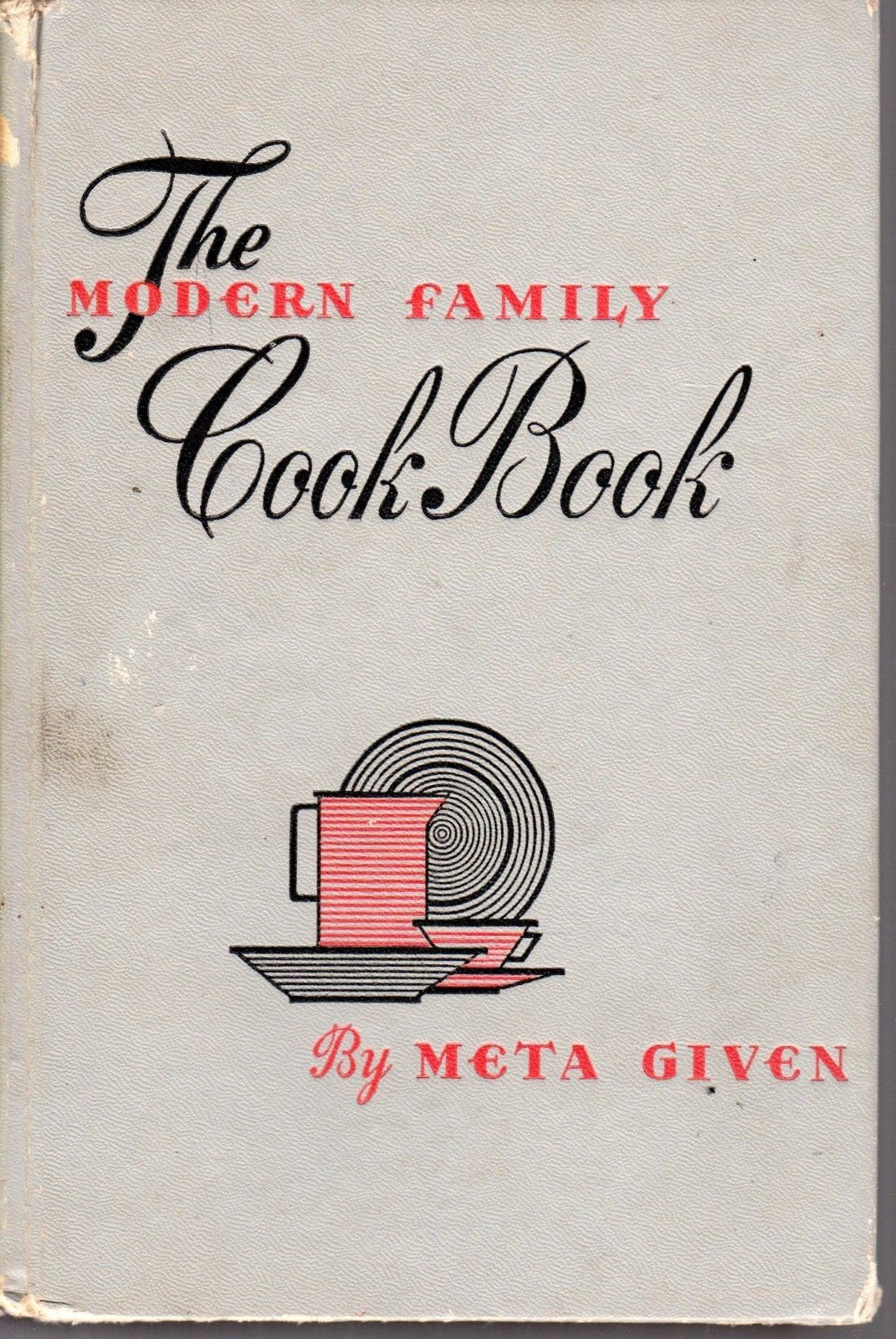 Vintage 1958 The Modern Family Cook Book by Meta Given American Cuisine