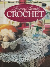 "Hard Covered Book- ""Forever Favorite Crochet"" -Better Homes & Garden-Gen... - $8.00"