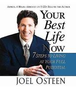 Your Best Life Now : 7 Steps to Living at Your Full Potential by Joel Os... - $15.95