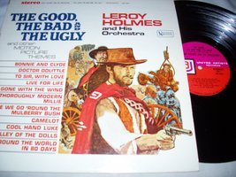 the good, the bad and the ugly LP [Vinyl] LEROY HOLMES - $5.00