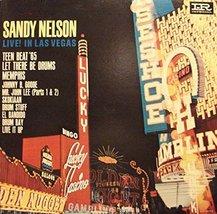live in las vegas LP [Vinyl] SANDY NELSON - $5.00