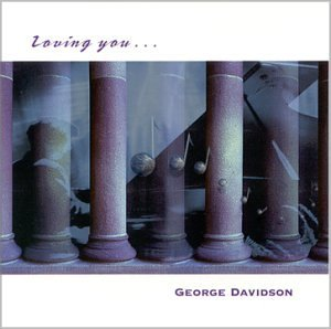 Primary image for Loving You [Audio CD] Davidson, George