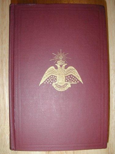 Primary image for Morals and Dogma of the Ancient and Accepted Scottish Rite of Freemasonry (Ne...