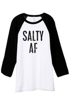 Thread Tank Salty AF Unisex 3/4 Sleeves Baseball Raglan T-Shirt Tee White Black - $24.99+