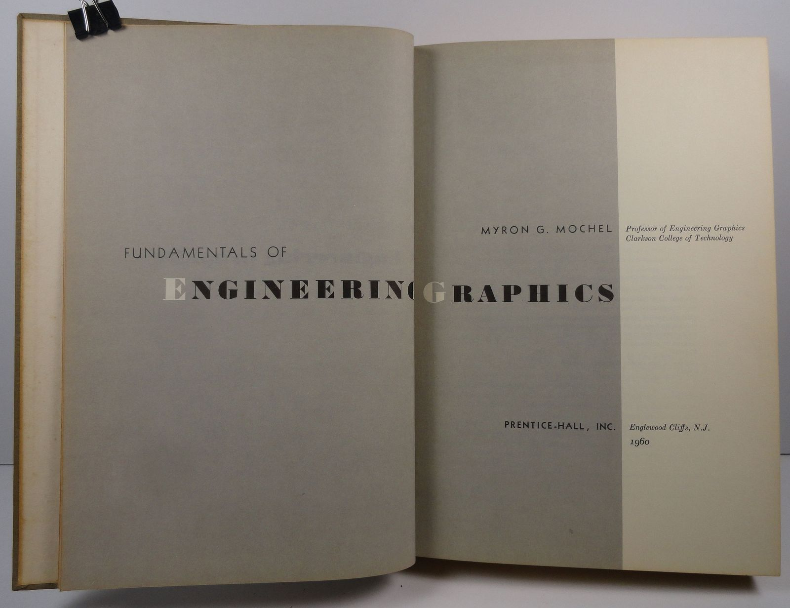 Fundamentals of Engineering Graphics by Myron G. Mochel 1960