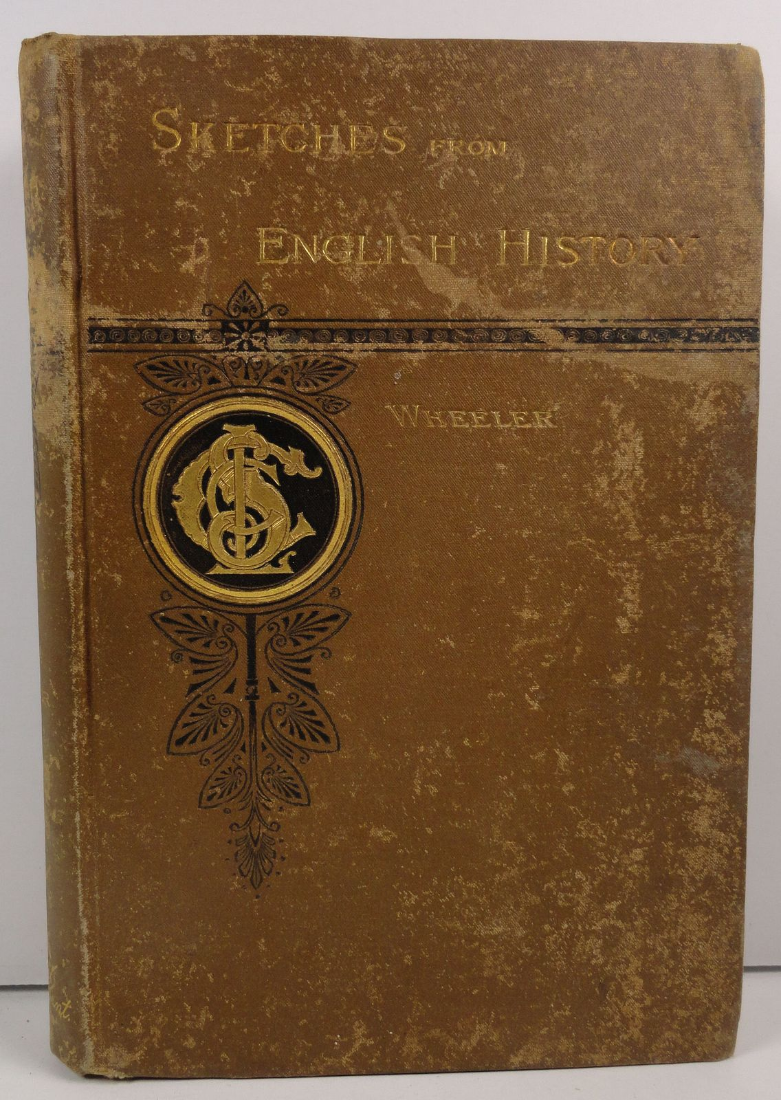Sketches from English History by Arthur M. Wheeler 1886