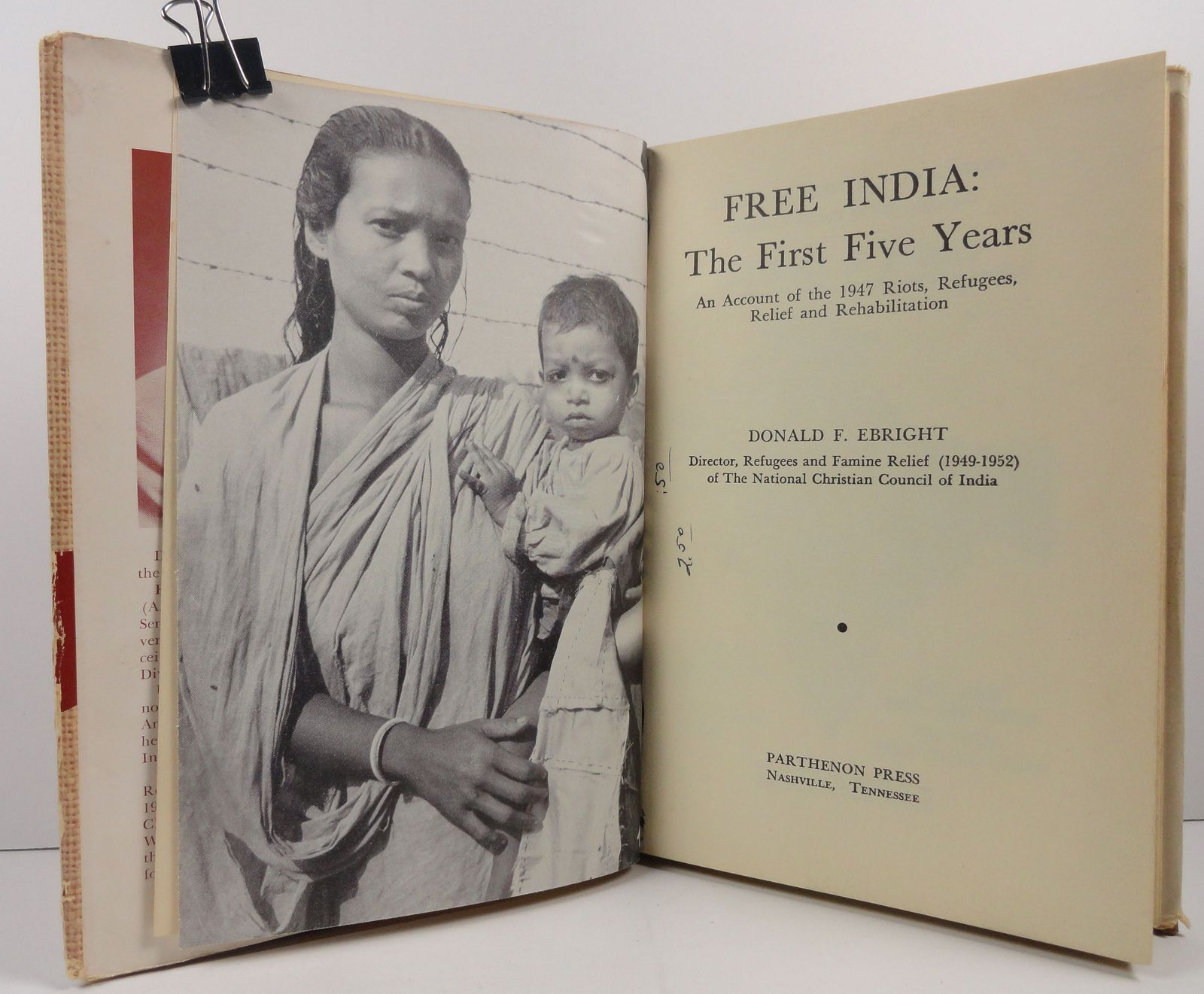 Free India The First Five Years Donald F. Ebright 1954 HC/DJ