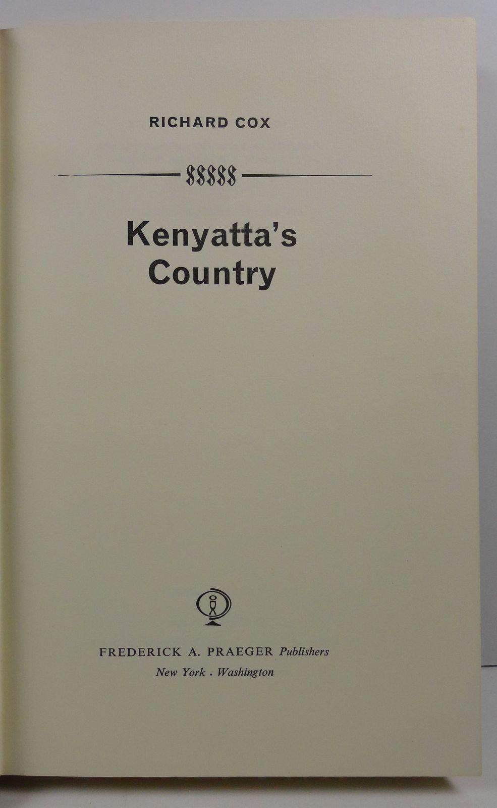 Kenyatta's Country by Richard Cox 1967 HC/DJ