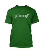 got dunningh? Men's Adult Short Sleeve T-Shirt   - $24.97