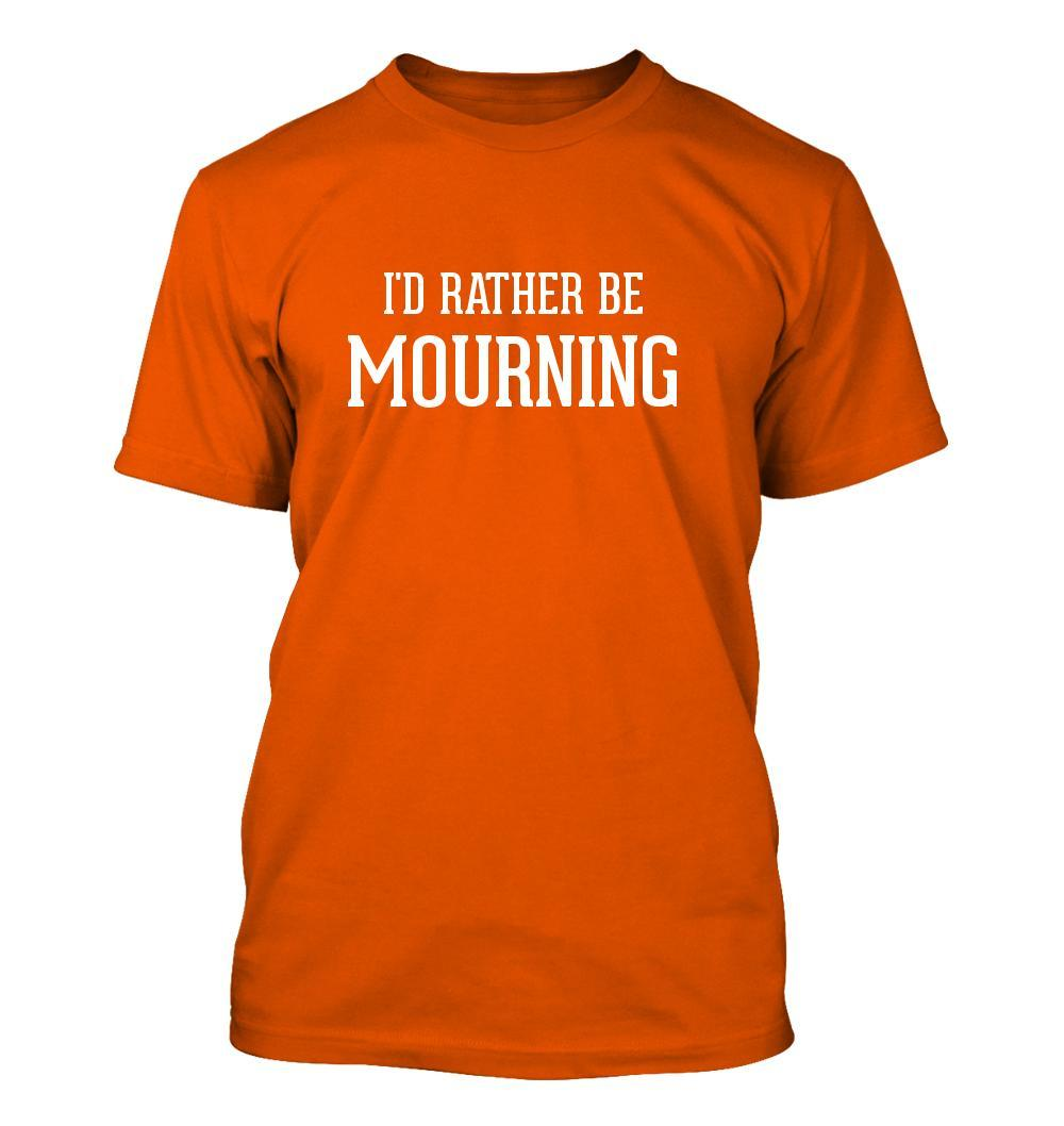 I'd Rather Be MOURNING - Men's Adult Short Sleeve T-Shirt