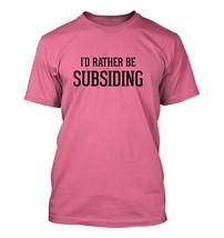 I'd Rather Be Subsiding - Men's Adult Short Sleeve T-Shirt - $24.97